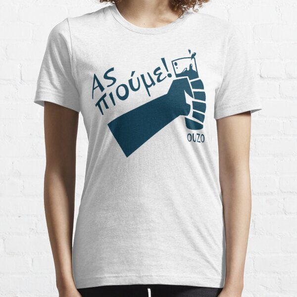 Let's Drink Ouzo! - (Greek language T-shirt) Essential T-Shirt