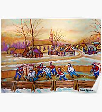 HOCKEY GAME IN THE VILLAGE CANADIAN WINTER SCENE PAINTING BY CANADIAN ARTIST CAROLE SPANDAU Poster