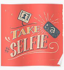 Take a Selfie Poster