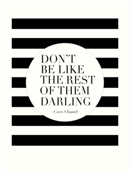 Fashion Quotes | Don T Be Like The Rest Of Them Darling Fashion Quotes Typography