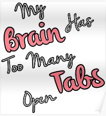 Too Many Tabs Poster