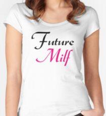 Zukünftige Milf Tailliertes Rundhals-Shirt