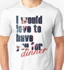 Dinner? Unisex T-Shirt