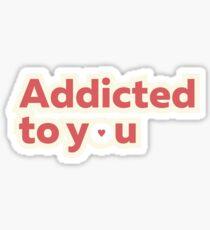 Addictive Sticker