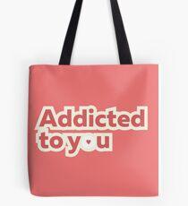 Addictive Tote Bag