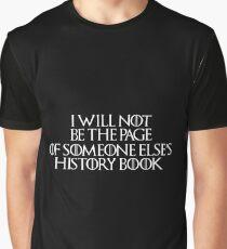 Stannis Baratheon - Game of Thrones Quote Graphic T-Shirt