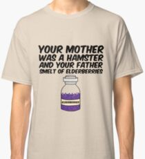 Your Mother Was a Hamster Classic T-Shirt
