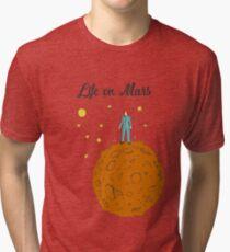 Life on Mars Tri-blend T-Shirt