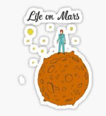 Life on Mars Sticker