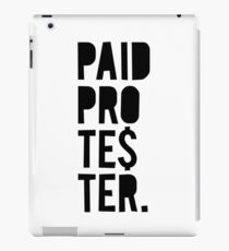 Paid Protester iPad Case/Skin