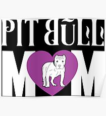 Pit Bull Mom Love - Cute Pit Bull Shirt And Gifts For Girls and Women Poster