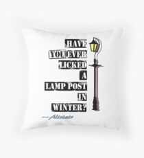 Have You Ever Licked A Lamp Post In Winter ? Throw Pillow