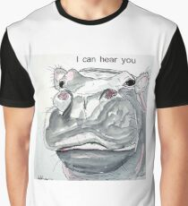 HIPPO - I CAN HEAR YOU Grafik T-Shirt