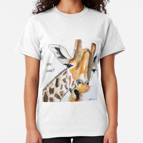 GIRAFFE - WHO CARES? Classic T-Shirt