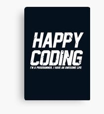 Programmer : Happy Coding Canvas Print