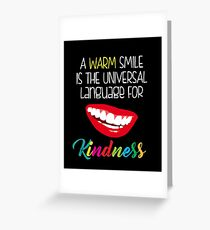 A Warm Smile Universal Language Kindness - Peace and Love Greeting Card