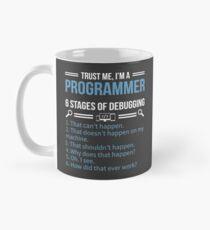 Trust me I'm a programmer Mug