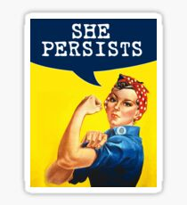 She Persists - Rosie the Riveter Sticker