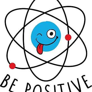 Be Positive by OffensiveFun