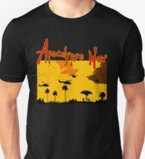 Apocalypse now! Unisex T-Shirt
