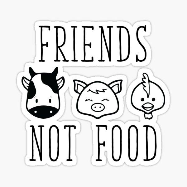 Friends Not Food Sticker