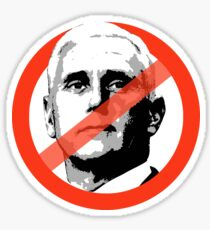 NO MIKE PENCE Sticker