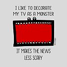TV MONSTER by Hannah Sterry