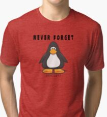 Club Penguin Never forget Tri-blend T-Shirt