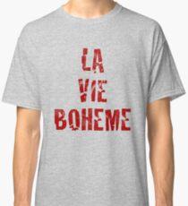 La Vie Boheme - Rent - Red Typography design Classic T-Shirt