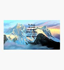 To Change The World Inspirational Tibetan Proverb With Panoramic View Of Everest Mountain Painting Photographic Print