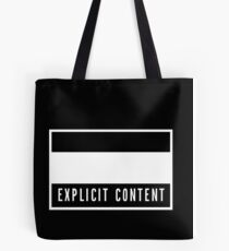 Explicit Content Tote Bag