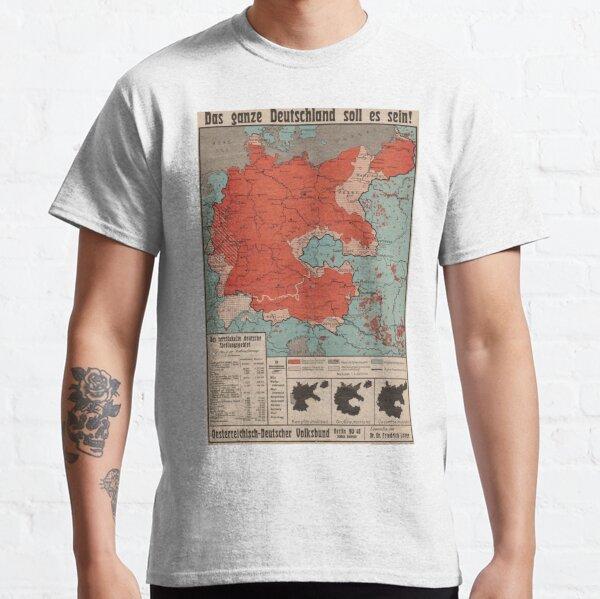 """1930s German Poster """"Das ganze Deutschland soll es sein!"""" Classic T-Shirt"""