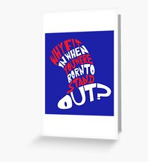 Stand Out Cat! Greeting Card