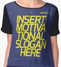 Motivational Slogan Chiffon Top