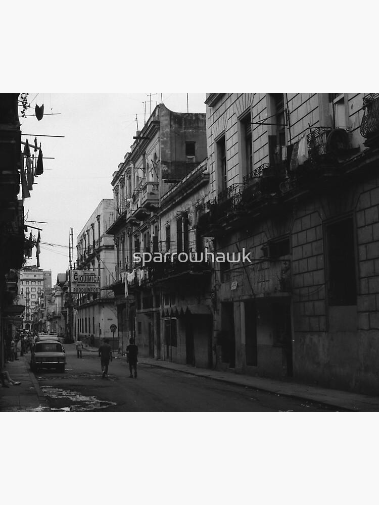 Havana Cuba Series - Street Scene by sparrowhawk