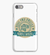 NORTH CAROLINA FISH FRY iPhone Case/Skin
