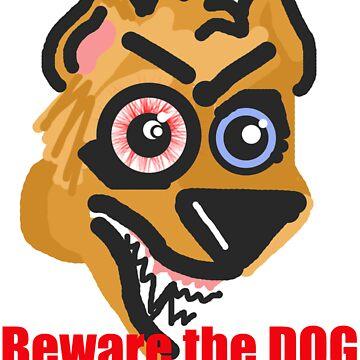 beware of dog by kerrybrooks