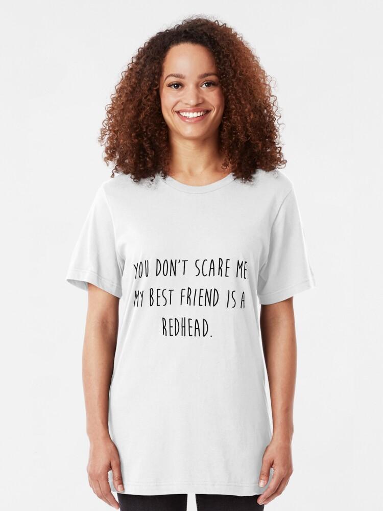 Alternate view of My Best Friend's a Redhead Slim Fit T-Shirt