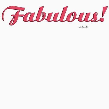 Fabulous by abarsoski