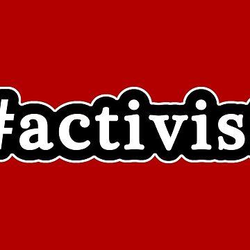 Activista - Hashtag - Blanco y negro de graphix