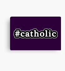 Catholic - Hashtag - Black & White Canvas Print