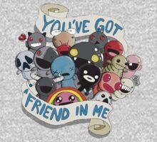 You've got a friend in me | Unisex T-Shirt