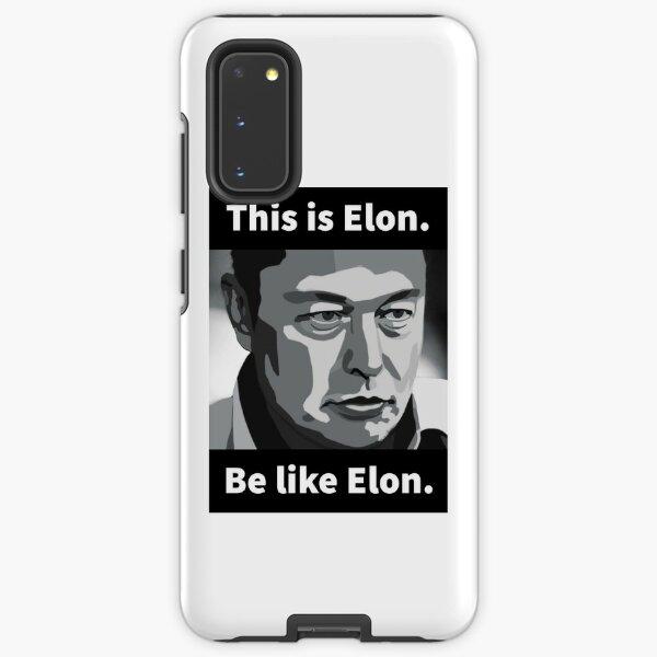 Elon Musk - This is Elon, be like Elon Samsung Galaxy Tough Case