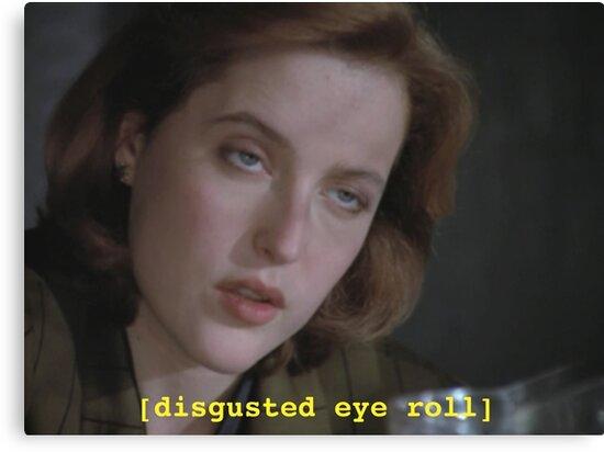 Dana Scully eye roll // x-files by jodilovesbucky