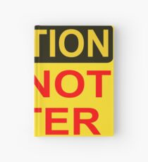 CAUTION: Do not enter red Hardcover Journal
