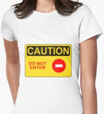 CAUTION: Do not enter red circle Women's Fitted T-Shirt