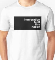 immigration built this nation T-Shirt