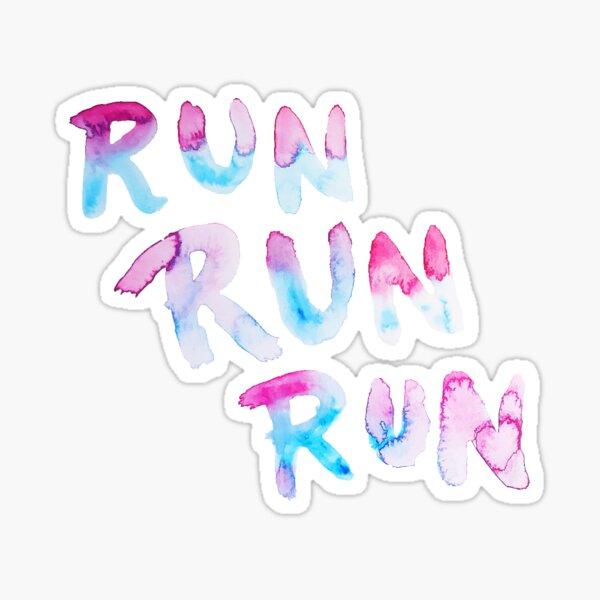 RUN RUN RUN Sticker