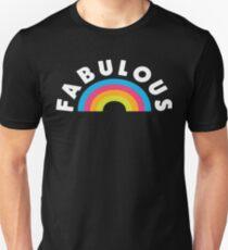 Fabulous .. Fabulous .. Fabulous Unisex T-Shirt