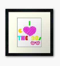 I love the 90's - Tshirt Framed Print